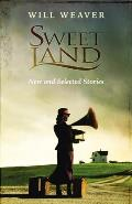 Sweet Land: New and Selected Stories Cover