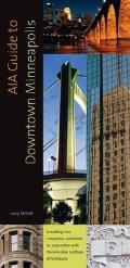 AIA Guide to Downtown Minneapolis