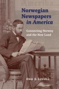 Norwegian Newspapers in America