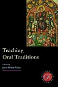 Options for Teaching||||Teaching Oral Traditions