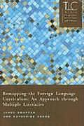 Remapping the Foreign Language Curriculum: An Approach Through Multiple Literacies
