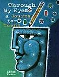 Through My Eyes A Journal For Teens
