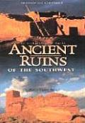 Ancient Ruins of the Southwest: An Archaeological Guide (Arizona and the Southwest) Cover