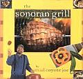 The Sonoran Grill (Cookbooks and Restaurant Guides) Cover
