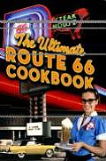 The Ultimate Route 66 Cookbook