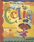 Me Llamo Celia My Name Is Celia La Vida de Celia Cruz The Life Of Celia Cruz