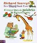 Richard Scarrys Best Word Book Ever El Mejor Libro de Palabras de Richard Scarry