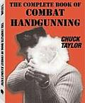 The Complete Book of Combat Handgunning