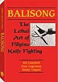 Balisong The Lethal Art of Filipino Knife Fighting