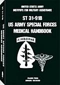U. S. Army Special Forces Medical Handbook
