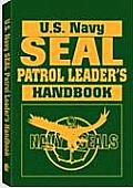 US Navy SEAL Patrol Leaders Handbook