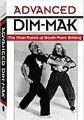 Advanced Dim Mak The Finer Points of Death Point Striking