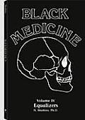 Black Medicine #4: Black Medicine: V4 Equalizers