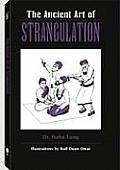 The Ancient Art of Strangulation