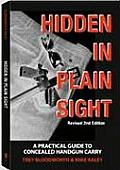 Hidden in Plain Sight: A Practical Guide to Concealed Handgun Carry