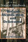 Practical Handbook for Wetland Identification & Delineation