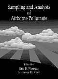 Sampling and Analysis of Airborne Pollutants