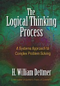 The Logical Thinking Process: A...
