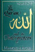 Qur'an and Its Interpreters, The,...