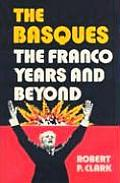 The Basques, the Franco years and beyond