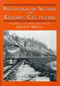 Railroads of Nevada & Eastern California #1: Railroads of Nevada and Eastern California