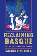 Reclaiming Basque Language, Nation, and Cultural Activism (Basque)