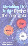 Shrinking the judge freeing the inner child