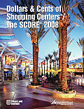 Dollars & Cents of Shopping Centers(r)/The Score(r) 2008