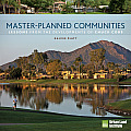 Master-Planned Communities Lessons from the Developments of Chuck Cobb