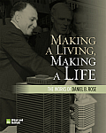 Making a Living, Making a Life: The Works of Daniel Rose
