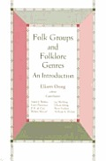 Folk Group and Foklore Genres: An Introduction