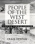 People of the West Desert: Finding Common Ground
