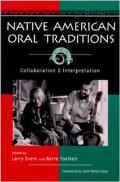 Native American Oral Tradition: Collaboration and Interpretation