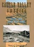 Castle Valley, America: Hard Land, Hard-Won Home