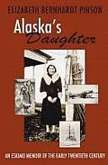 Alaska's Daughter: An Eskimo Memoir of the Early Twentieth Century