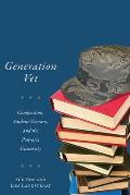 Generation Vet: Composition, Student Veterans, and the Post-9/11 University