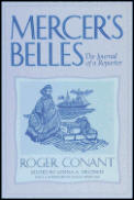 Mercer's Belles: The Journal of a Reporter