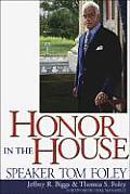 Honor in the House: Speaker Tom Foley