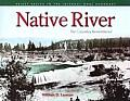Native River The Columbia Remembered