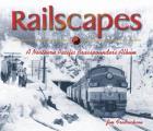 Railscapes: A Northern Pacfic Brasspounder's Album