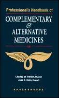 Professionals Handbook Of Complementary & Alternative Medicines