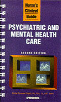 Nurse's Clinical Guide: Psychiatric and Mental Health Care (Nurse's Clinical Guide)