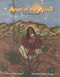 Angel of the Alama: A True Story of Texas