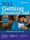 Getting Financial Aid (College Board Guide to Getting Financial Aid)