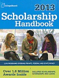 Scholarship Handbook 2013: All-New 16th Edition (College Board Scholarship Handbook)