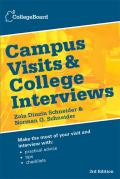 Campus Visits & College Interviews 3rd Edition Third Edition