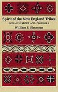 Spirit Of The New England Tribes Indian