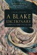 Blake Dictionary The Ideas & Symbols Of