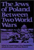 The Jews of Poland Between Two World Wars