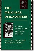 Original Vermonters: Native Inhabitants, Past and Present